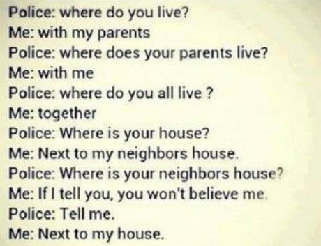 police where do you live